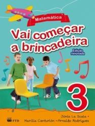VAI COMECAR A BRINCADEIRA - MATEMATICA V.3