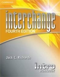INTERCHANGE INTRO WORKBOOK - FOURTH EDITION