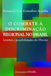 COMBATE A DISCRIMINACAO REGIONAL NO BRASIL, O ]