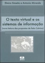 TEXTO VIRTUAL E OS SISTEMAS DE INFORMACAO, O