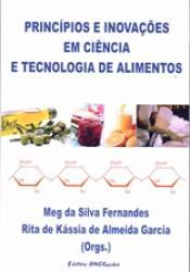 PRINCIPIOS E INOVACOES EM CIENCIA E TECNOLOGIA DE ALIMENTOS