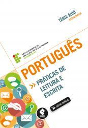 PORTUGUES: PRATICA E LEITURTA ESCRITA