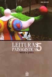 LEITURAS PAISAGISTICAS - VOL. 5 - TEORIA E PRAXIS