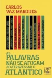 PALAVRAS NAO SE AFOGAM AO ATRAVESSAR O ATLANTICO, AS