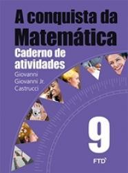 CONQUISTA DA MATEMATICA, A - 9a ANO CADERNO DE ATIVIDADES