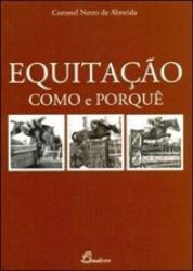 EQUITACAO - COMO E PORQUE