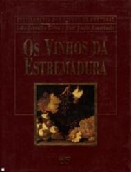 ENCICLOPEDIA DOS VINHOS DE PORTUGAL - OS VINHOS DA ESTREMADURA