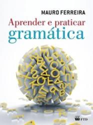 APRENDER E PRATICAR GRAMATICA - VOLUME UNICO