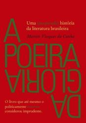 POEIRA DA GLORIA, A