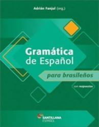 GRAMATICA Y PRACTICA DE ESPANOL PARA BRASILENOS (CON RESPUESTAS)