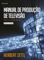 MANUAL DE PRODUCAO DE TELEVISAO - 12a ED - 2017