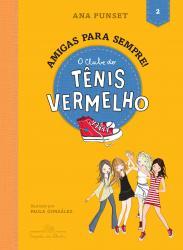 CLUBE DO TENIS VERMELHO, O - VOL 2 - AMIGAS PARA SEMPRE