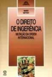 DIREITO DE INGERENCIA, O