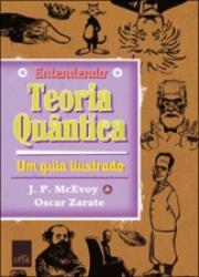 ENTENDENDO A TEORIA QUANTICA