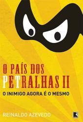 PAIS DOS PETRALHAS II, O