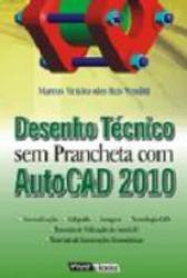 DESENHO TECNICO SEM PRANCHETA COM AUTO-CAD 2010