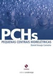 PCHS- PEQUENAS CENTRAIS HIDRELETRICAS