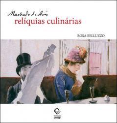 MACHADO DE ASSIS - RELIQUIAS CULINARIAS