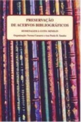 PRESERVACAO DE ACERVO BIBLIOGRAFICO