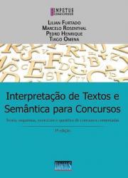 INTERPRETACAO DE TEXTOS E SEMANTICA PARA CONCURSOS - 3a ED - 2016