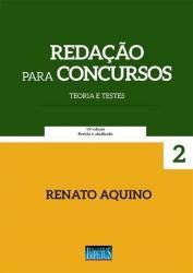REDACAO PARA CONCURSOS - TEORIAS E TESTES - 15a ED - 2017