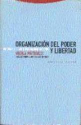 ORGANIZACION DEL PODER Y LIBERTAD