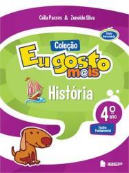 EU GOSTO MAIS - HISTORIA - 4 ANO