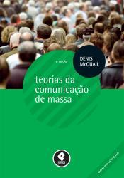 TEORIAS DA COMUNICACAO DE MASSA