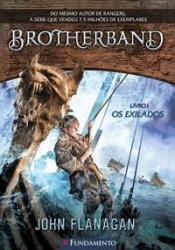 BROTHERBAND 01 - EXILADOS