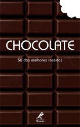 CHOCOLATE 50 DAS MELHORES RECEITAS