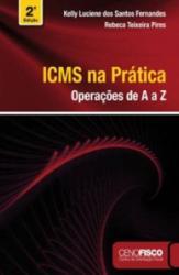 ICMS NA PRATICA - OPERACOES DE A A Z