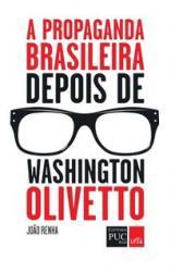 PROPAGANDA BRASILEIRA DEPOIS DE W OLIVEIRA
