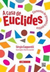CASA DE EUCLIDES, A: ELEMENTOS DE GEOMETRIA POETICA