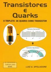TRANSISTORES E QUARKS - O TRIPLETO DE QUARKS COMO TRANSISTOR