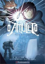 AMULETO, O - VOL 2 - A MALDICAO DO GUARDIAO DE PEDRA