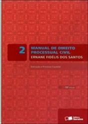 MANUAL DE DIREITO PROCESSUAL CIVIL - VOL 2 - 14a ED