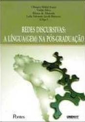 REDES DISCURSIVAS - A LINGUA(GEM) NA POS-GRADUACAO