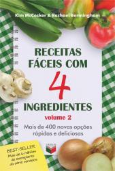 RECEITAS FACEIS COM 4 INGREDIENTES VOL. 2