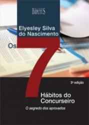 SETE HABITOS DOS CONCURSEIROS, OS