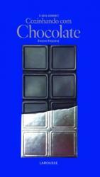 COZINHANDO COM CHOCOLATE - O GUIA GOURMET