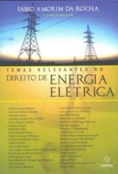 TEMAS RELEVANTES NO DIREITO DE ENERGIA ELETRICA