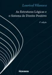 ESTRUTURAS LOGICAS E O SISTEMA DO DIREITO POSITIVO