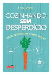 COZINHANDO SEM DESPERDICIO