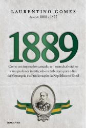 1889 - COMO UM IMPERADOR CANSADO, UM MARECHAL VAIDOSO
