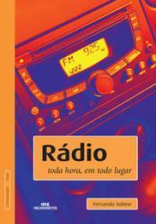 RADIO - TODA HORA, EM TODO LUGAR