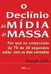 DECLINIO DA MIDIA DE MASSA, O