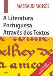 LITERATURA PORTUGUESA ATRAVES DOS TEXTOS, A - 33a ED