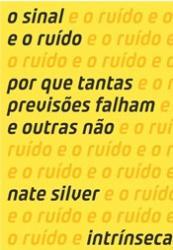 SINAL E O RUIDO, O