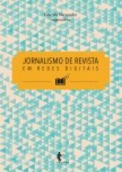 JORNALISMO DE REVISTA EM REDES DIGITAIS