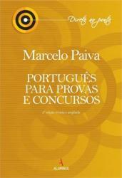 PORTUGUES PARA PROVAS E CONCURSOS 2A. ED. 2013 REVISTA E AMPLIADA